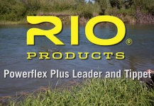 Powerflex Plus Puts More Muscle Behind Leaders and Tippet
